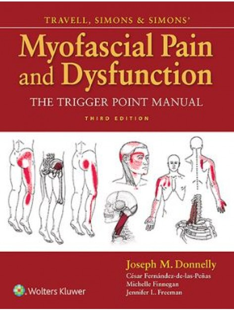 Travell, Simons & Simons' Myofascial Pain and Dysfunction, 3rd edition